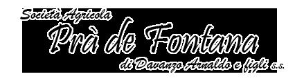 Società Agricola Prà de Fontana  ESCAPE='HTML'